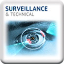 Surveillance & Technical